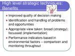high level strategic techniques benefits