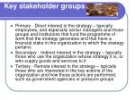 key stakeholder groups