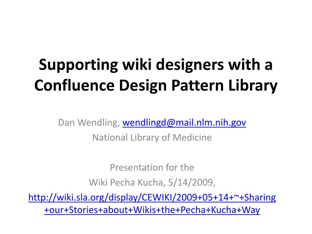 supporting wiki designers with a confluence design pattern library l.