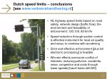 dutch speed limits conclusions see www verkeershandhaving nl