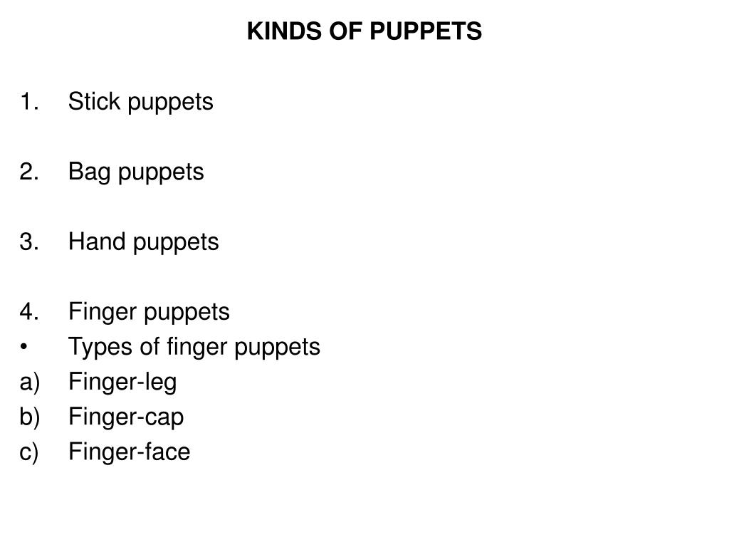 KINDS OF PUPPETS