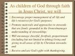 as children of god through faith in jesus christ we will18