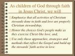 as children of god through faith in jesus christ we will39