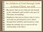 as children of god through faith in jesus christ we will44