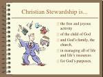 christian stewardship is