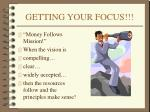 getting your focus