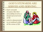 god s stewards are served and serving