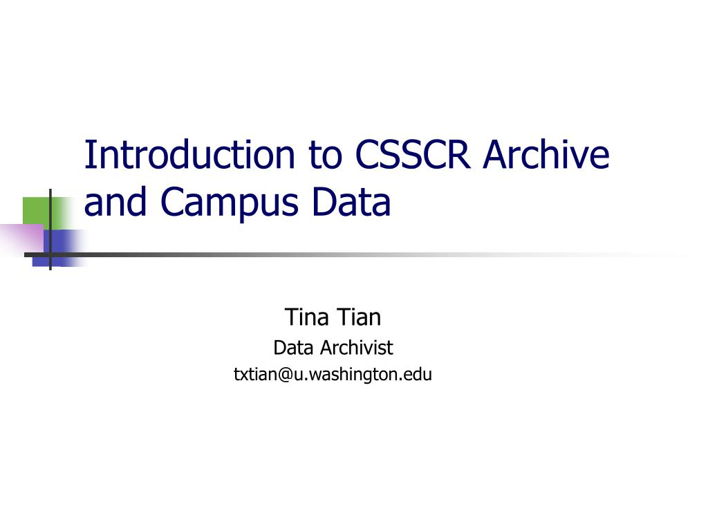 introduction to csscr archive and campus data l.