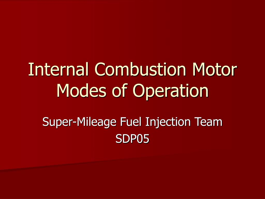 internal combustion motor modes of operation l.