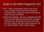 steps in the start sequence ii