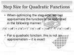 step size for quadratic functions