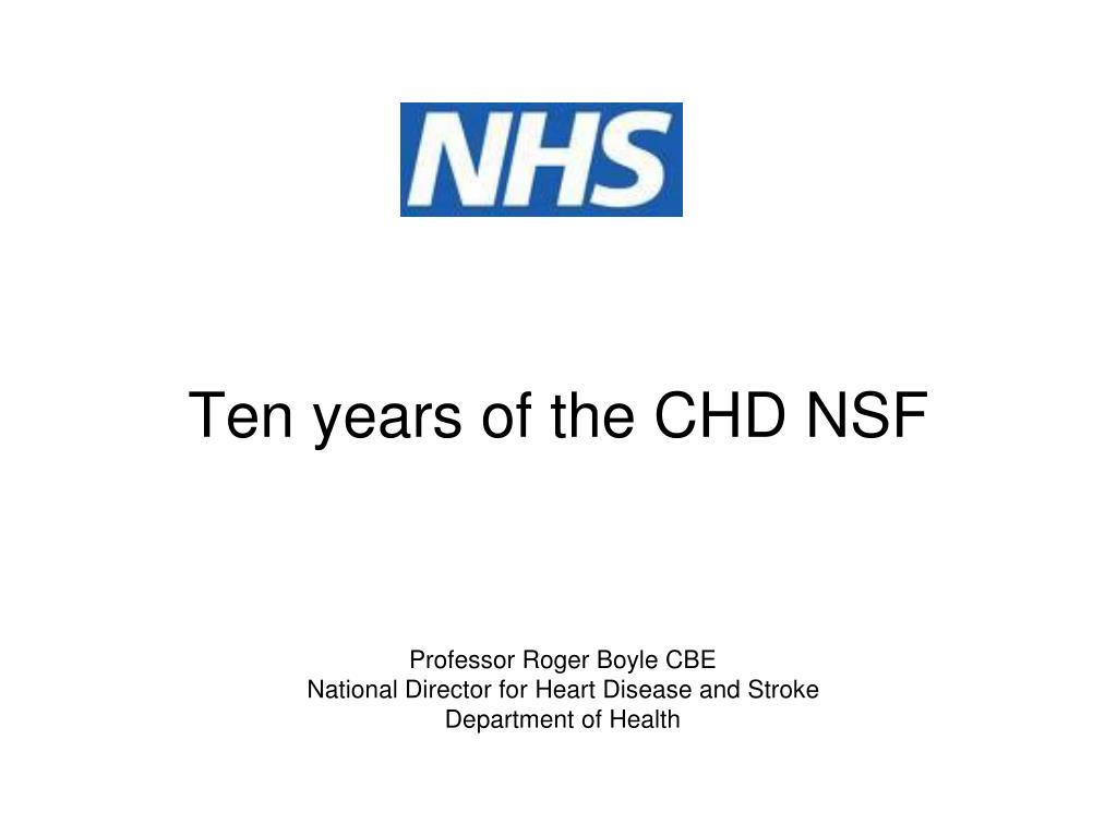 ten years of the chd nsf l.