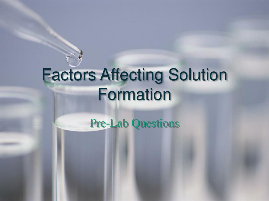 factors affecting solution formation l.