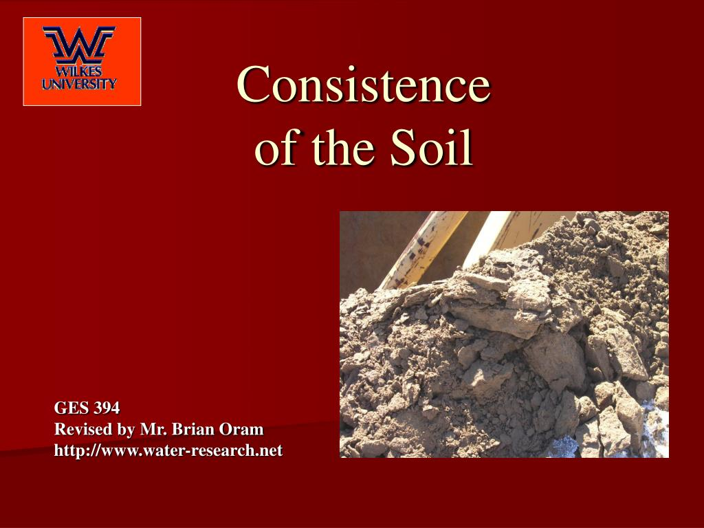 consistence of the soil l.