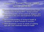 enhanced primary mental health service epmhs