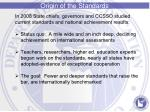 origin of the standards