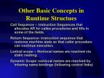 other basic concepts in runtime structues