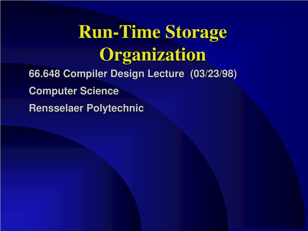 run time storage organization l.