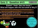 quiz 2 question 4 544