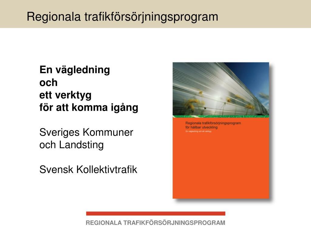 regionala trafikf rs rjningsprogram l.