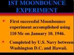 1st moonbounce experiment