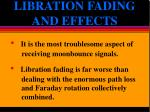 libration fading and effects5