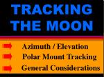 tracking the moon