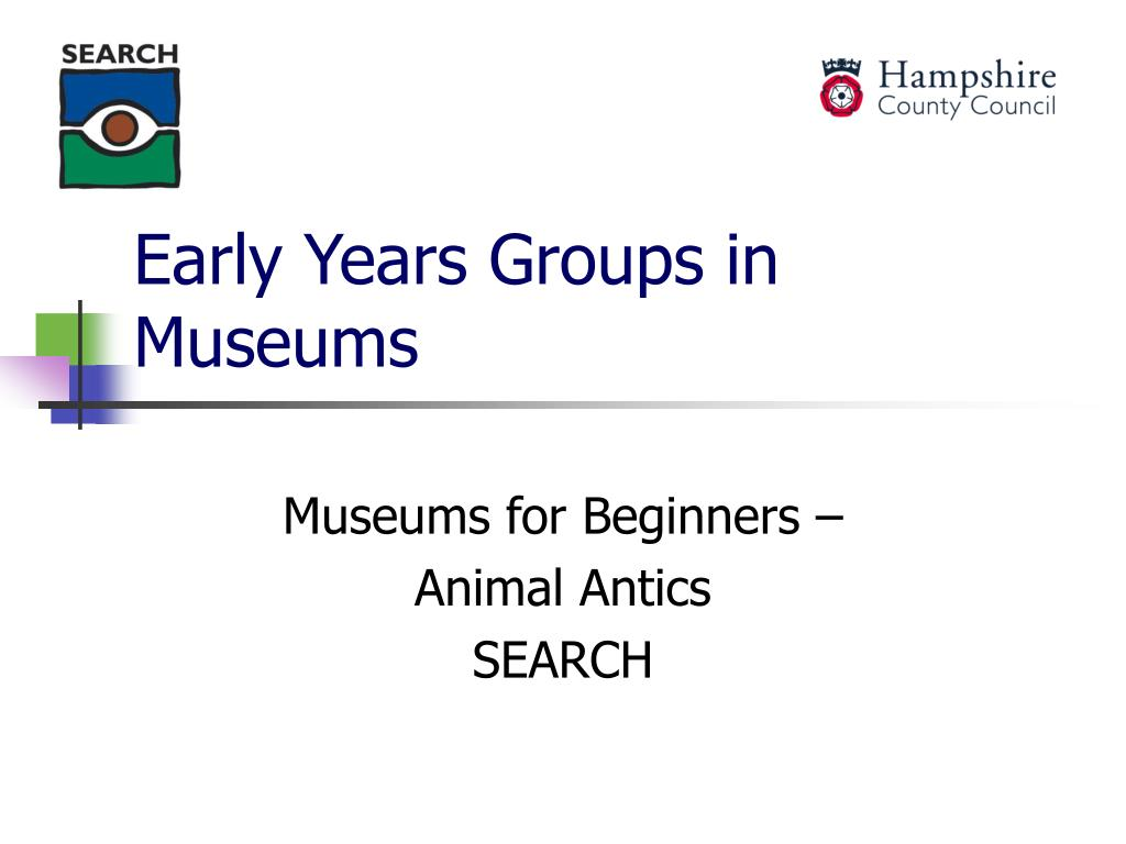 early years groups in museums l.