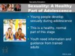sexuality a healthy part of adolescence
