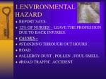 1 environmental hazard