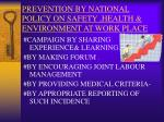 prevention by national policy on safety health environment at work place