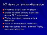 i o views on revision discussion