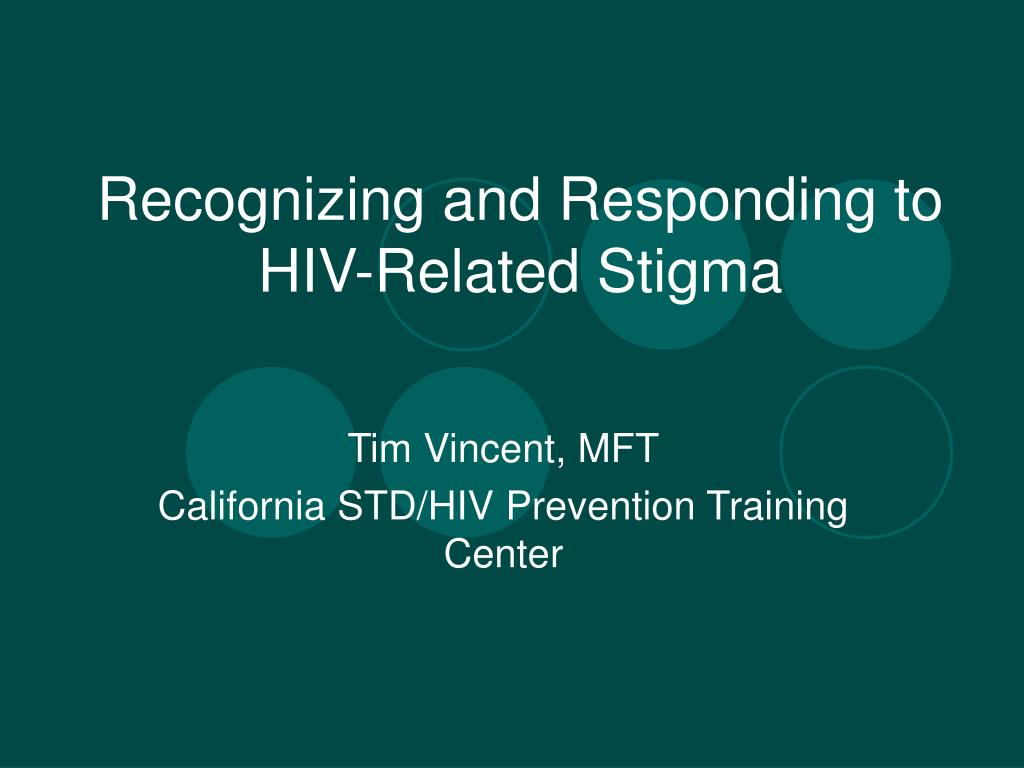 recognizing and responding to hiv related stigma l.