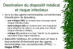 destination du dispositif m dical et risque infectieux