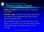 measuring the properties of stars distances to stars parallax