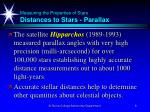 measuring the properties of stars distances to stars parallax8