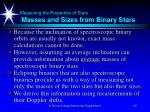 measuring the properties of stars masses and sizes from binary stars22