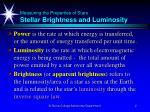 measuring the properties of stars stellar brightness and luminosity