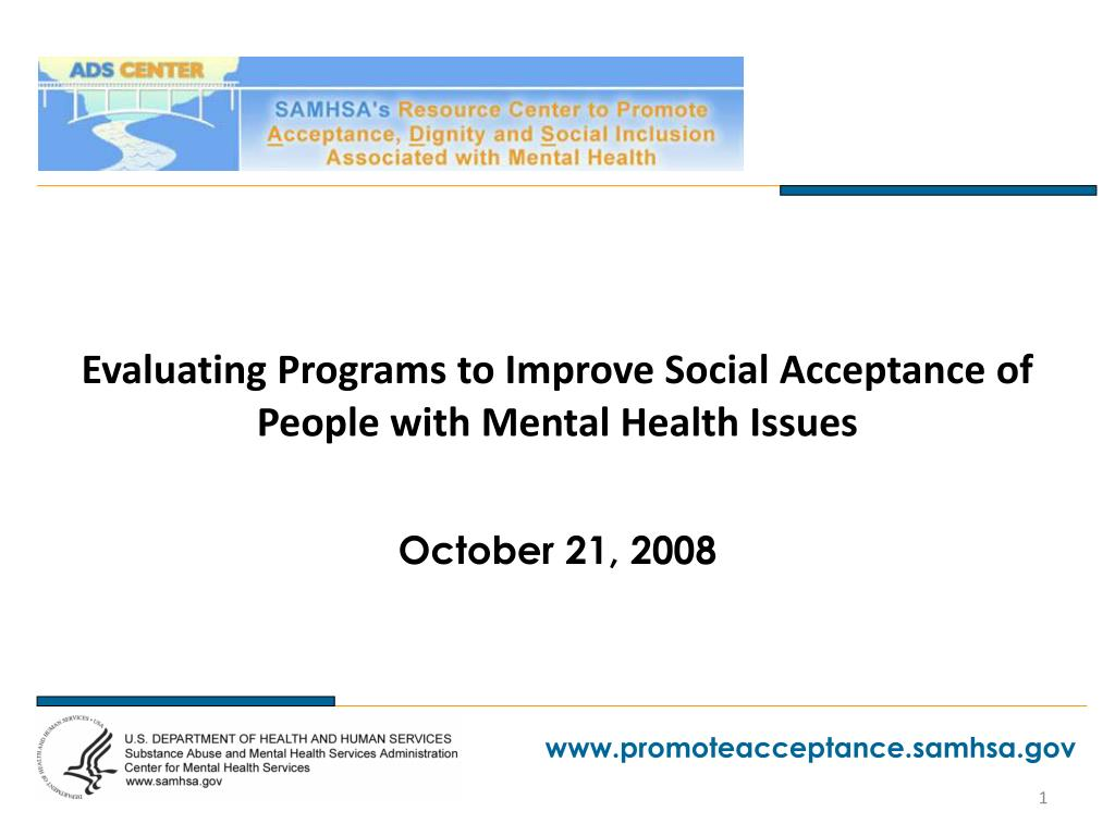 evaluating programs to improve social acceptance of people with mental health issues l.