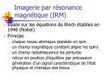 imagerie par r sonance magn tique irm