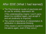 after edie what i had learned
