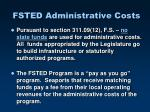 fsted administrative costs