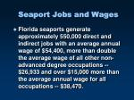seaport jobs and wages