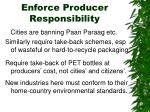 enforce producer responsibility