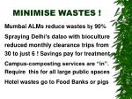 minimise wastes