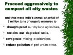 proceed aggressively to compost all city wastes