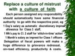 replace a culture of mistrust with a culture of faith