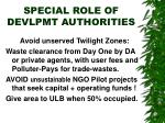 special role of devlpmt authorities
