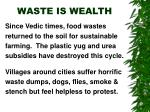 waste is wealth
