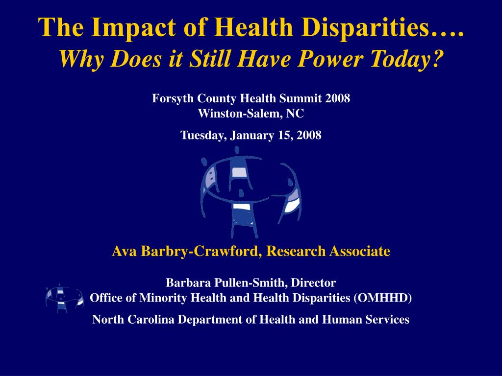 the impact of health disparities why does it still have power today l.